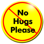 "Snerks'N'Quirks ""No Hugs"" button"